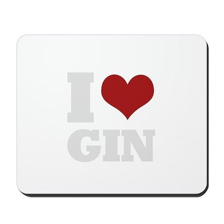 I love gin Mousepad