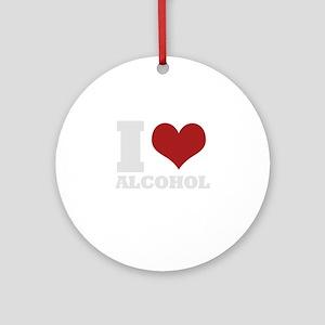 i love alcohol Ornament (Round)