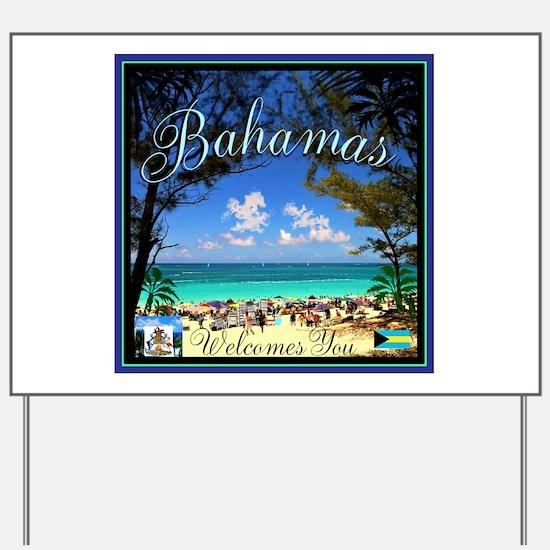 Bahamas Welcomes You Yard Sign