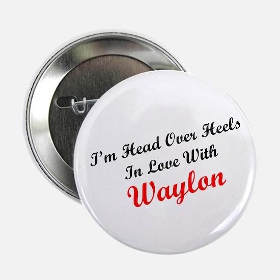 In Love with Waylon Button