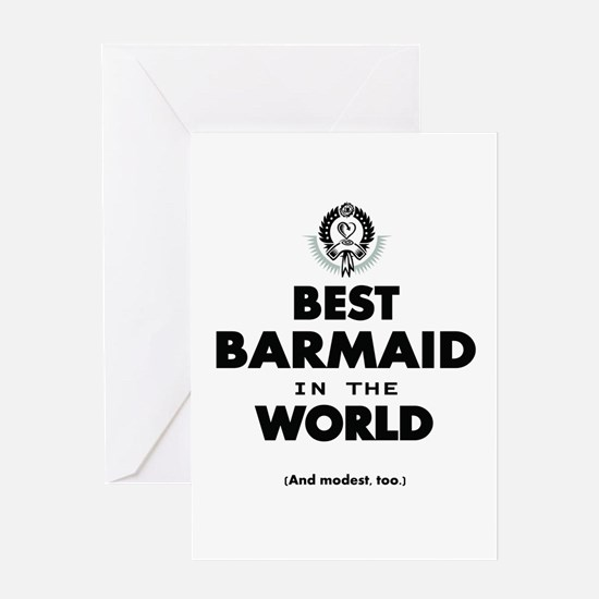 The Best in the World – Barmaid Greeting Cards
