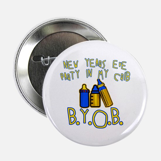 """New Year's Party in My Crib 2.25"""" Button"""