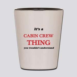 It's and Cabin Crew thing, you woul Shot Glass