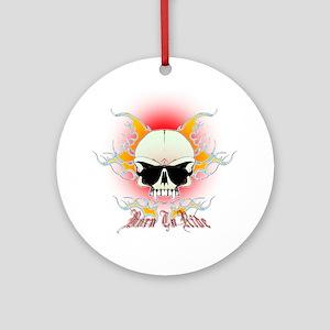 skull, flames Born to ride Round Ornament
