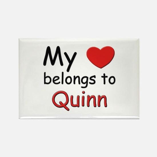 My heart belongs to quinn Rectangle Magnet