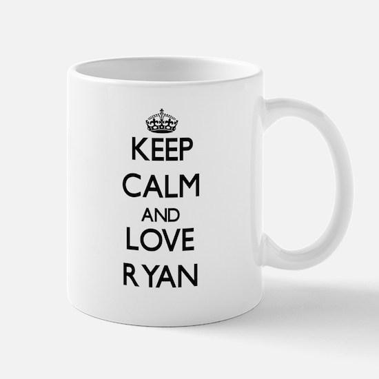 Keep calm and love Ryan Mugs