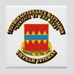 Army - 725th Maintenance Battalion Tile Coaster