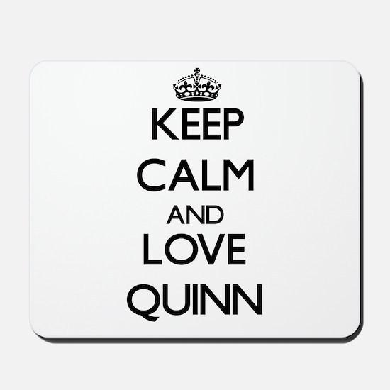 Keep calm and love Quinn Mousepad