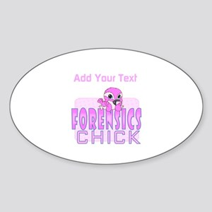 Forensics Chick Sticker (Oval)