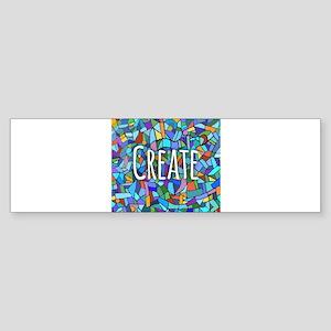 Create - inspiring words Bumper Sticker