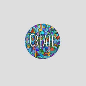 Create - inspiring words Mini Button