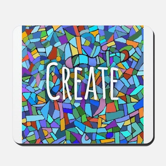 Create - inspiring words Mousepad