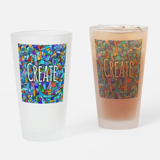Create - inspiring words Drinking Glass