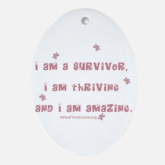 I am Amazing Oval Ornament