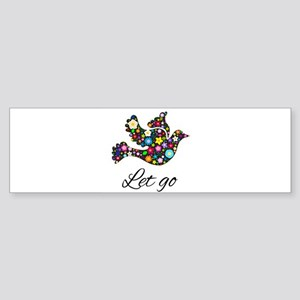 Let Go Bird Bumper Sticker