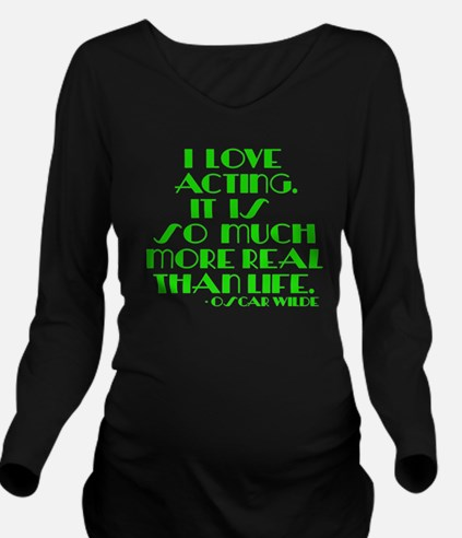 I LOVE ACTING Long Sleeve Maternity T-Shirt