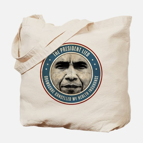 The President Lied Tote Bag