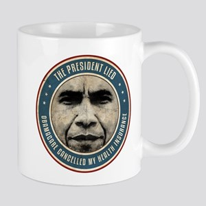 The President Lied Mugs