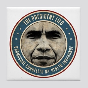 The President Lied Tile Coaster