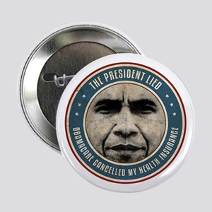 "The President Lied 2.25"" Button"