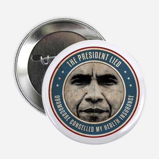 """The President Lied 2.25"""" Button"""