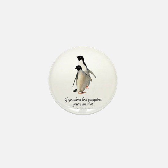 If You Don't Love Penguins Mini Button (10 pack)