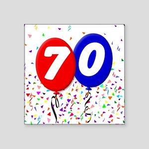 "70th Birthday Square Sticker 3"" x 3"""
