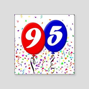 "95th Birthday Square Sticker 3"" x 3"""