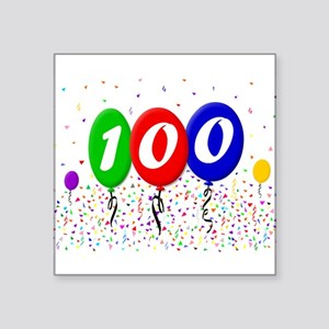 "100th Birthday Square Sticker 3"" x 3"""