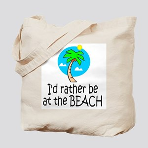 Rather be at the Beach Tote Bag