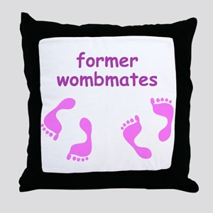 Former Wombmates (for twin girls) Throw Pillow