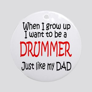 Drummer - like dad Ornament (Round)