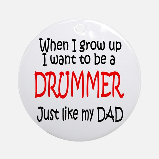 Drummer - like dad Ornament (Round)