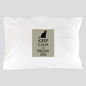 Keep Calm and Meow On Black Cat Humor Parody Pillo