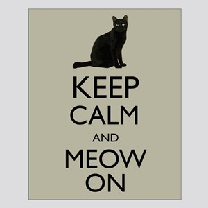 Keep Calm and Meow On Black Cat Humor Parody Poste