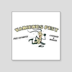 "Vamonos Pest Square Sticker 3"" x 3"""
