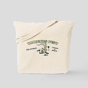 Vamonos Pest Tote Bag