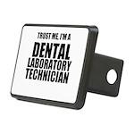 Trust Me, Im A Dental Laboratory Technician Hitch