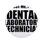 Trust Me, Im A Dental Laboratory Technician 3.5