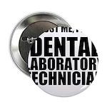Trust Me, Im A Dental Laboratory Technician 2.25