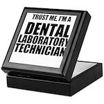 Trust Me, Im A Dental Laboratory Technician Keepsa