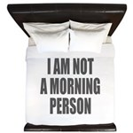I am not a morning person King Duvet