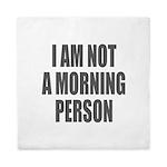I am not a morning person Queen Duvet
