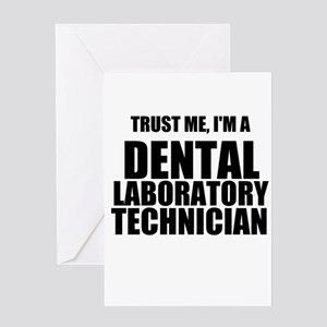Trust Me, Im A Dental Laboratory Technician Greeti