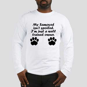 Well Trained Samoyed Owner Long Sleeve T-Shirt