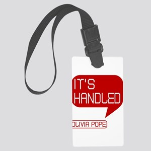 Olivia Pope It's Handled Large Luggage Tag