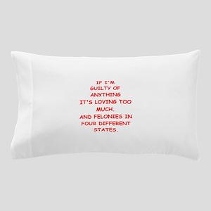 guilty Pillow Case