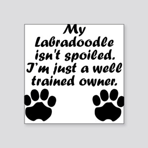 Well Trained Labradoodle Owner Sticker