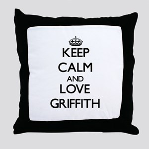 Keep calm and love Griffith Throw Pillow