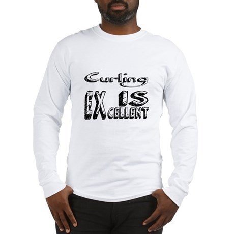 Curling Is Excellent Long Sleeve T-Shirt